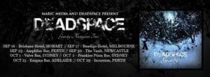 DEADSPACE Australian Tour