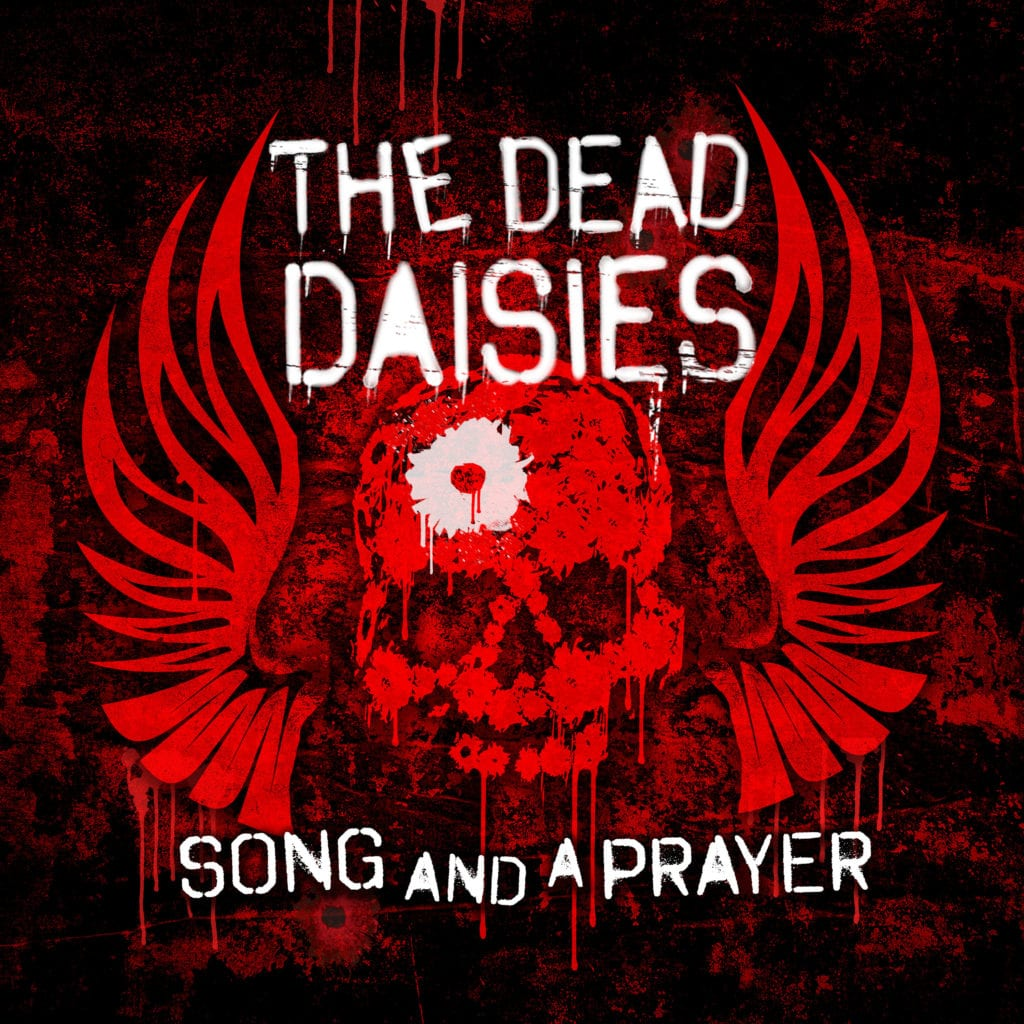 The Dead Daisies - A Song And A Prayer