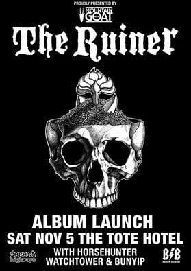 The Ruiner - Album Launch