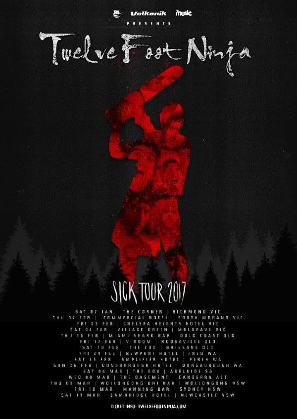 Twelve Foot Ninja Australian Tour