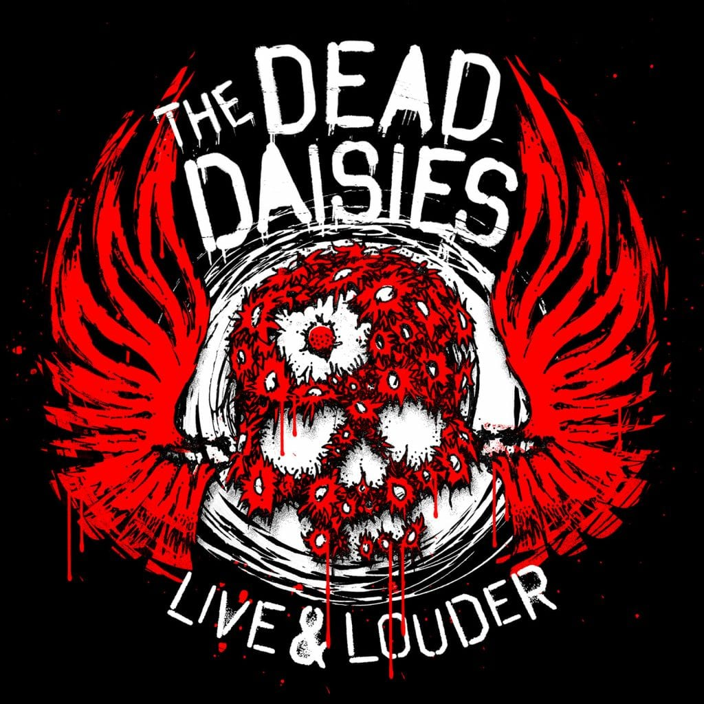 THE DEAD DAISIES Live and Louder album cover