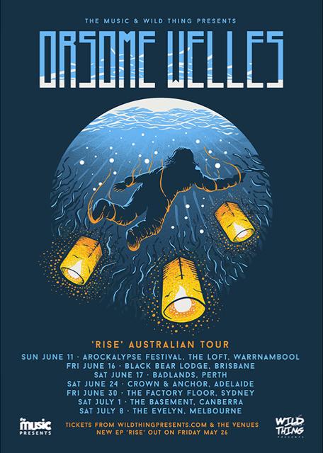 Orsome Welles Australian Tour Dates