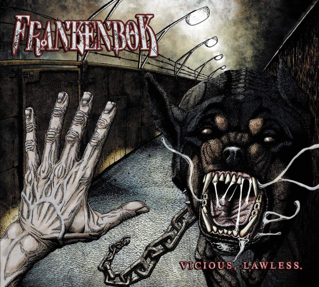 "Frankenbok ""Vicious, Lawless"" Album Cover"