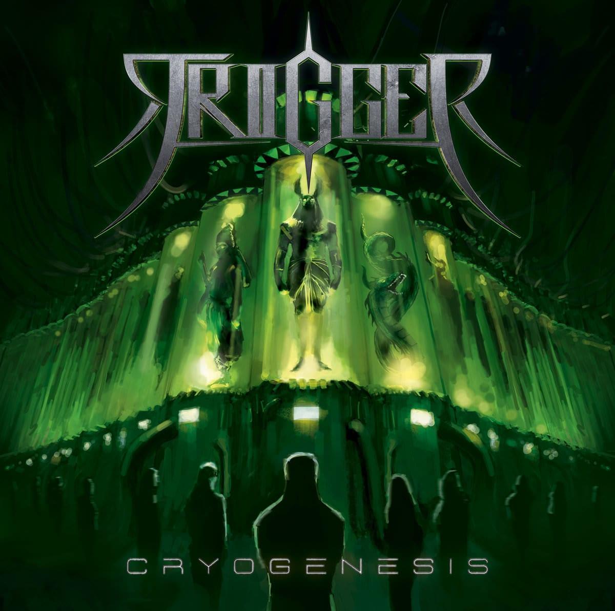 Trigger - CRYOGENESIS album cover