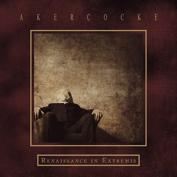 Akercocke - Renaissance In Extremis album cover