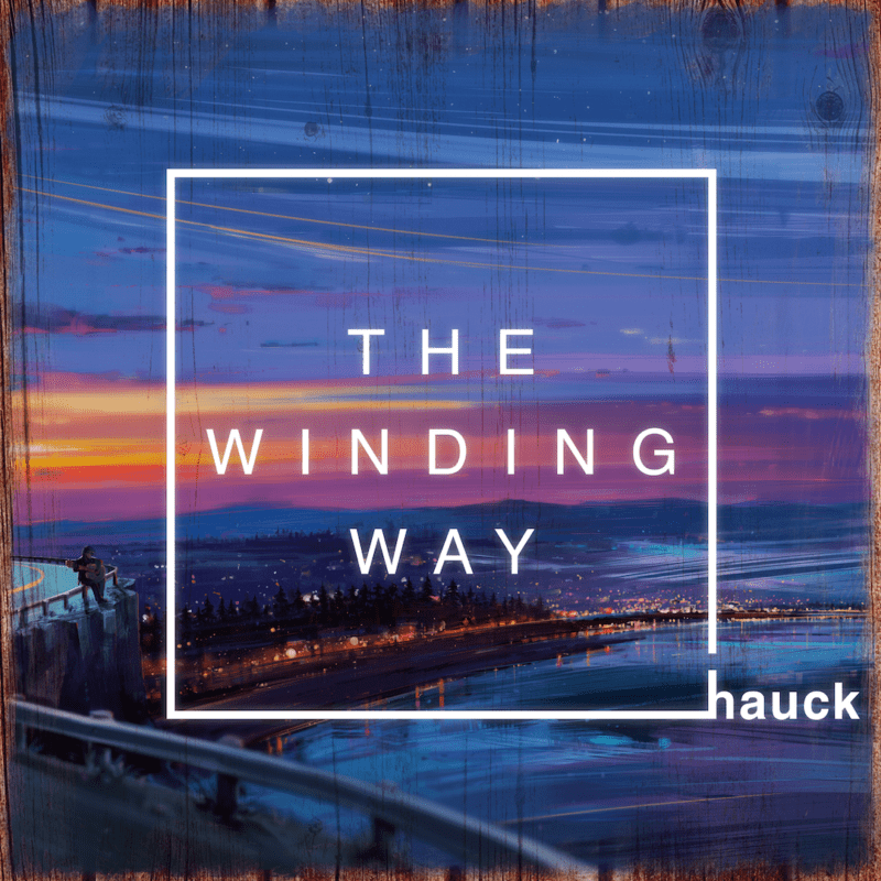 Andy-Hauck-The-Winding-Way 2018