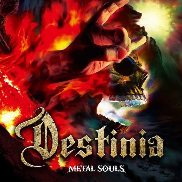 DESTINIA - Metal Souls album cover