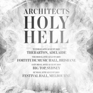 Architects HOLLY HELL Australian Tour