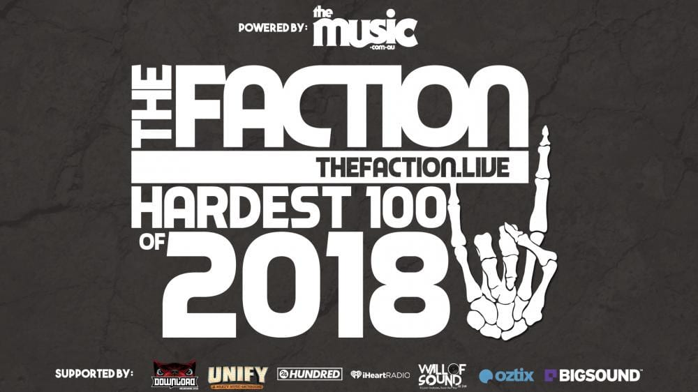 THE FACTION Announces Hardest 100 of 2018 and They Wants