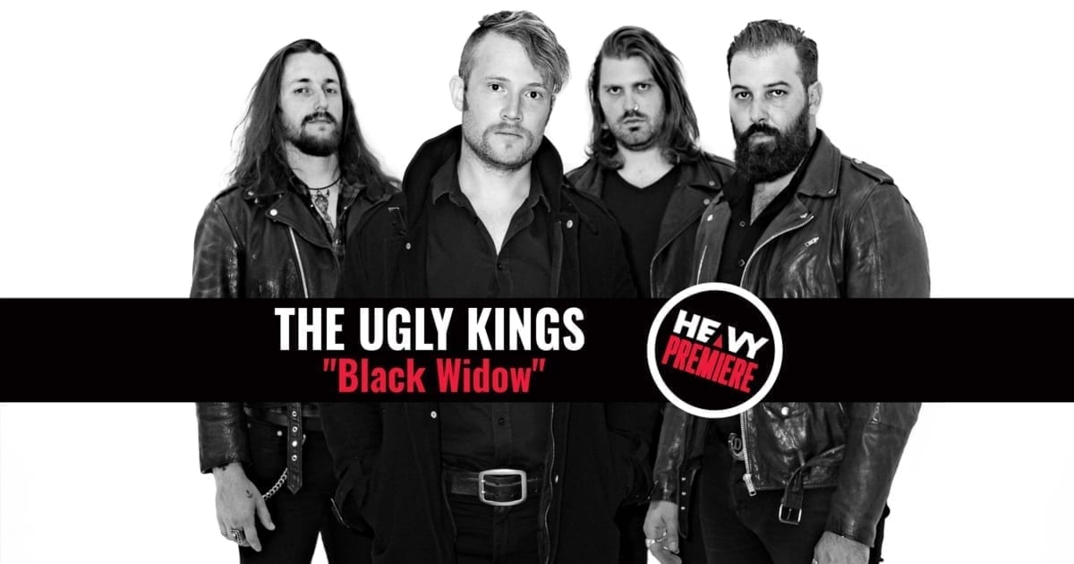 "Premiere: THE UGLY KINGS ""Black Widow"""