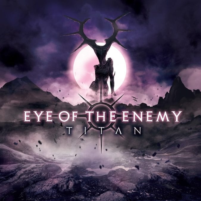 Melbourne Metallers EYE OF THE ENEMY Release Brand New Album – TITAN