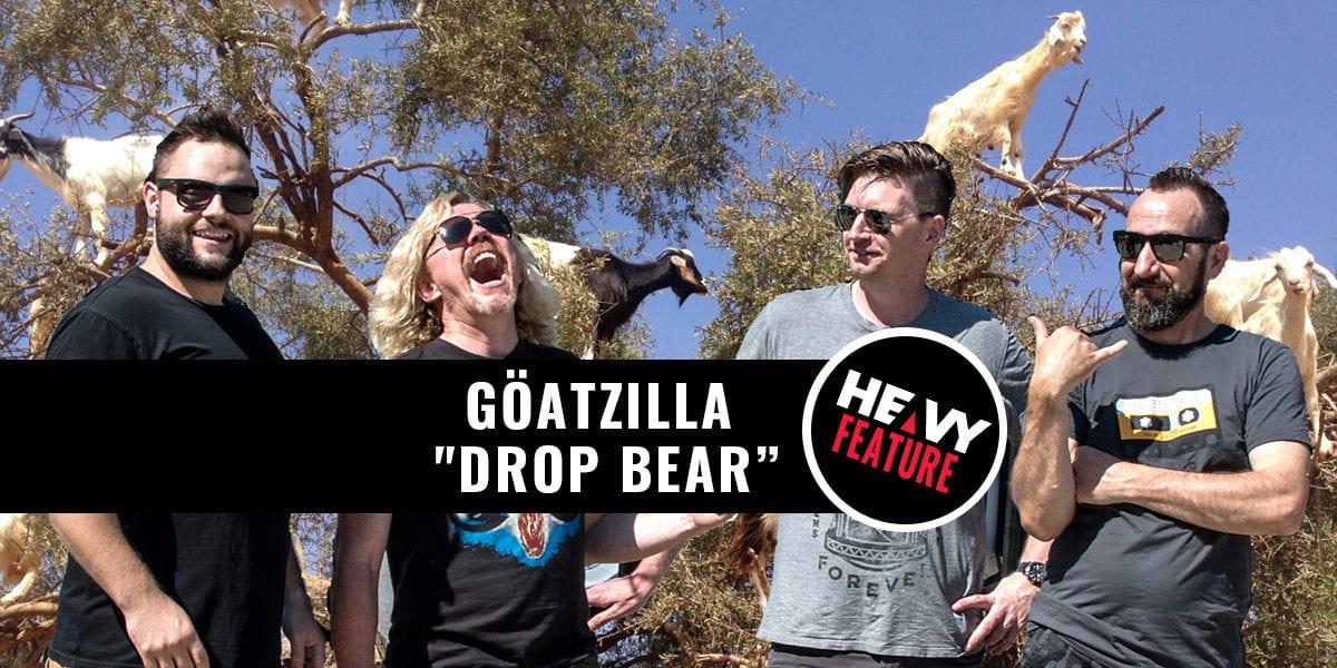 "FEATURE: Göatzilla ""Drop Bear"" Video"