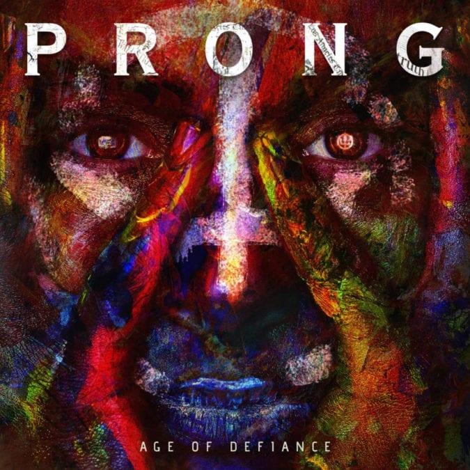 "PRONG Set To Unleash ""Age of Defiance"" EP November 29th Via SPV/Steamhammer"