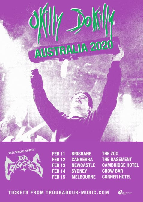 OKILLY DOKILLY Announce First Ever [East Coast] Australian Tour with DR. COLOSSUS