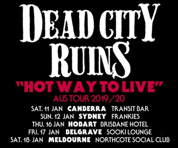 DEAD CITY RUINS Final Australian Dates