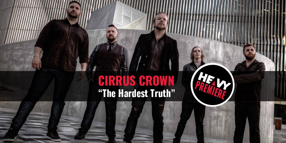 "Premiere: CIRRUS CROWN ""The Hardest Truth"" Video"