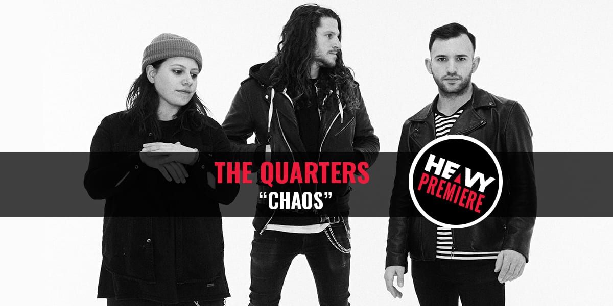 """Premiere: THE QUARTERS """"Chaos"""" Song and Video"""