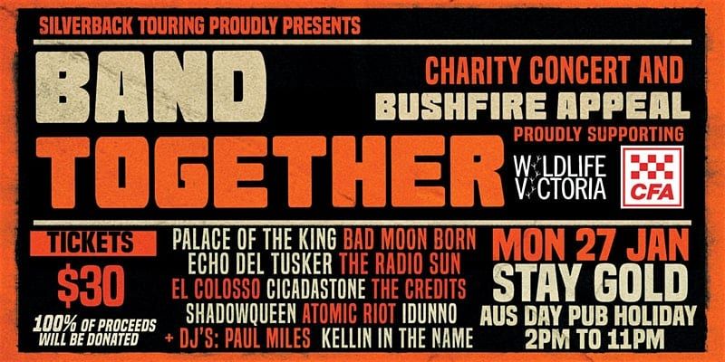 """BAND TOGETHER"" Melbourne. A charity concert and bush fire appeal! Your support is needed!"