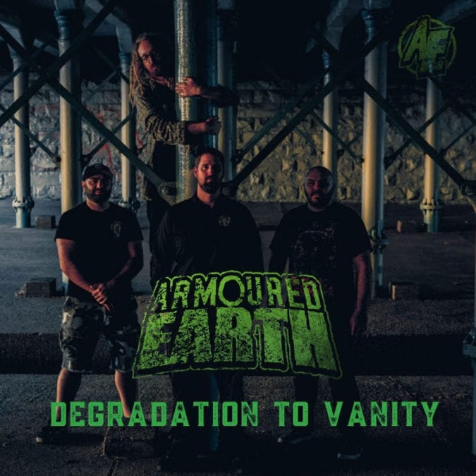 "ARMOURED EARTH new song ""Degradation To Vanity"" from forthcoming album 'Empire' – Out March 27th"