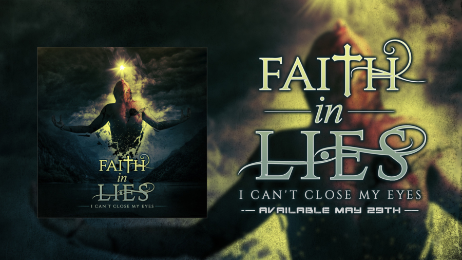 New Music From FAITH IN LIES