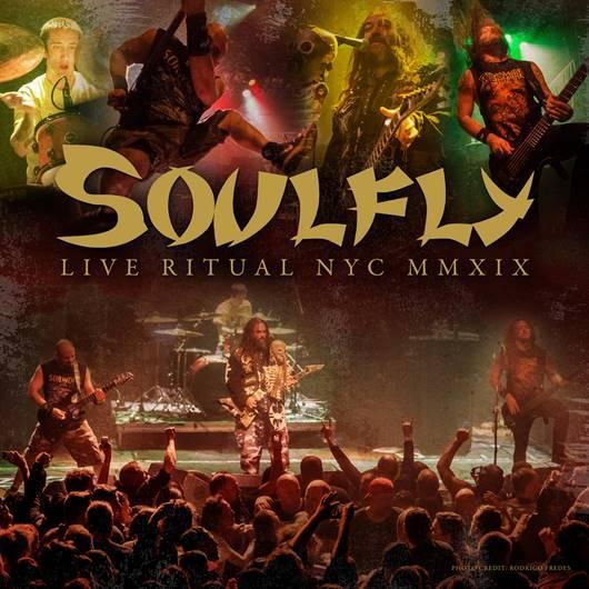 "SOULFLY ""Live Ritual NYC MMXIX"