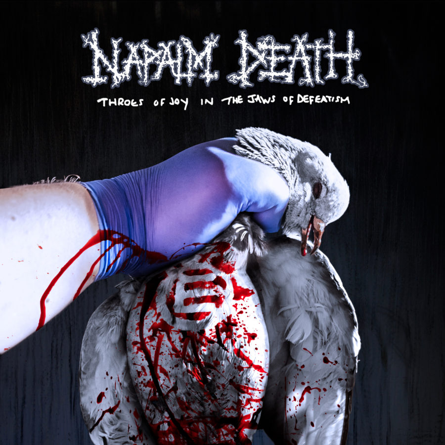 "NAPALM DEATH ""Throes Of Joy In The Jaws Of Defeatism"""