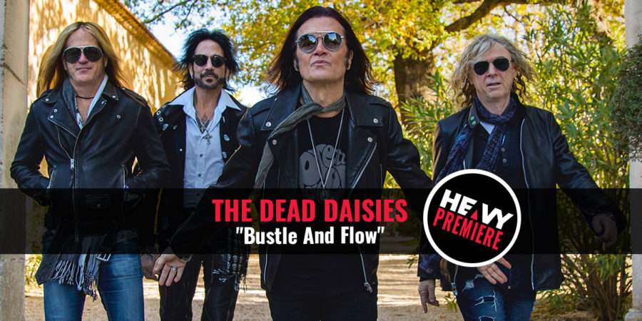 "Premiere: THE DEAD DAISIES ""Bustle And Flow"""