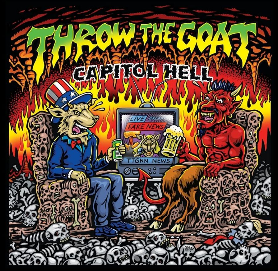 """THROW THE GOAT """"Capitol Hell"""""""