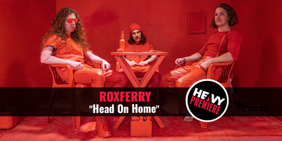 """Premiere: ROXFERRY """"Head On Home"""""""
