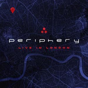 """PERIPHERY: """"Live In London"""""""