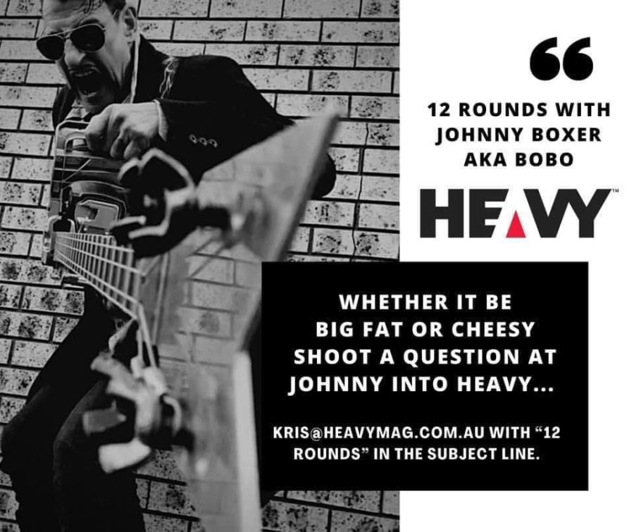 """HEAVY REGULAR: """"12 Rounds With JOHNNY BOXER"""" a.k.a BOBO #9"""