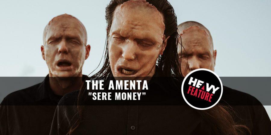 """Premiere: THE AMENTA """"Sere Money"""""""