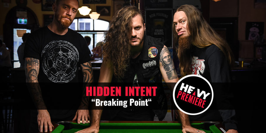 "Premiere: HIDDEN INTENT ""Breaking Point"""
