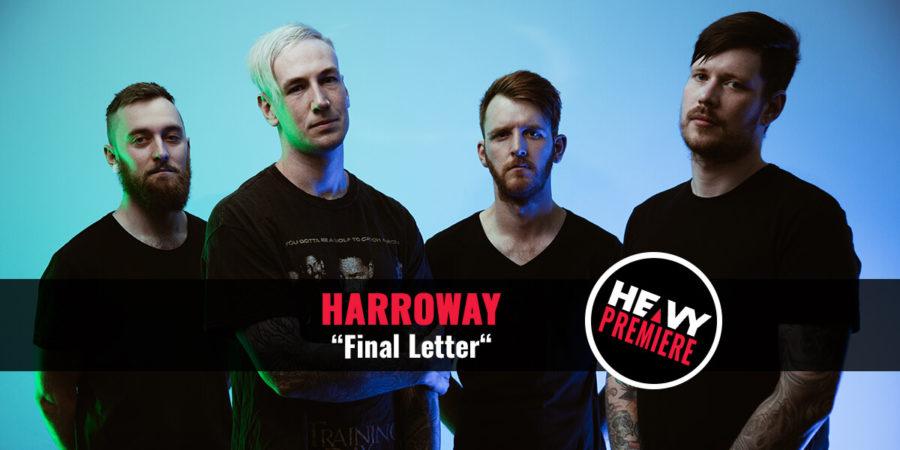 """Premiere: HARROWAY """"Final Letter"""""""
