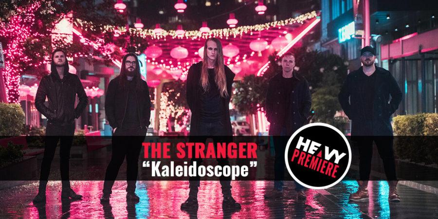"Premiere: THE STRANGER ""Kaleidoscope"""