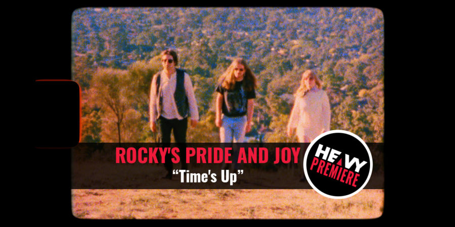 "Premiere: ROCKY'S PRIDE AND JOY ""Time's Up"""
