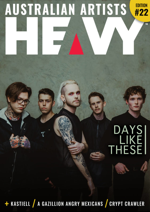 HEAVY AUSTRALIAN ARTISTS Digi-Mag Issue #22