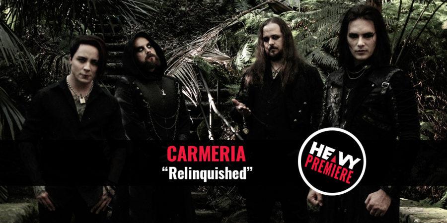"Premiere: CARMERIA ""Relinquished"""