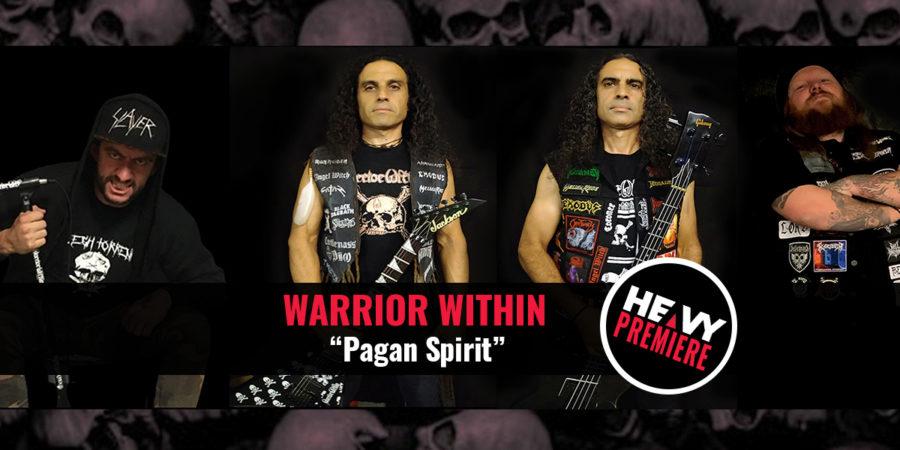 """Premiere: WARRIOR WITHIN """"Pagan Spirit"""""""