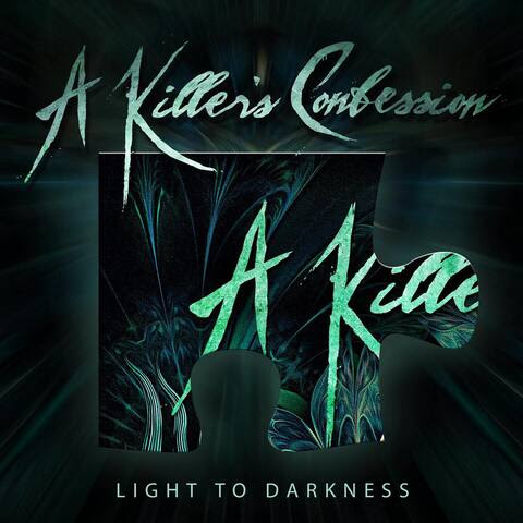 A KILLER'S CONFESSION With New Song