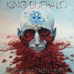"Album Review: KING BUFFALO ""The Burden Of Restlessness"""