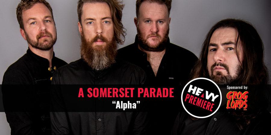 Premiere: A SOMERSET PARADE 'Alpha'