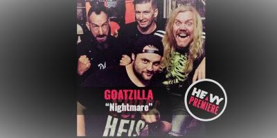 """Premiere: GOATZILLA """"Nightmare"""""""