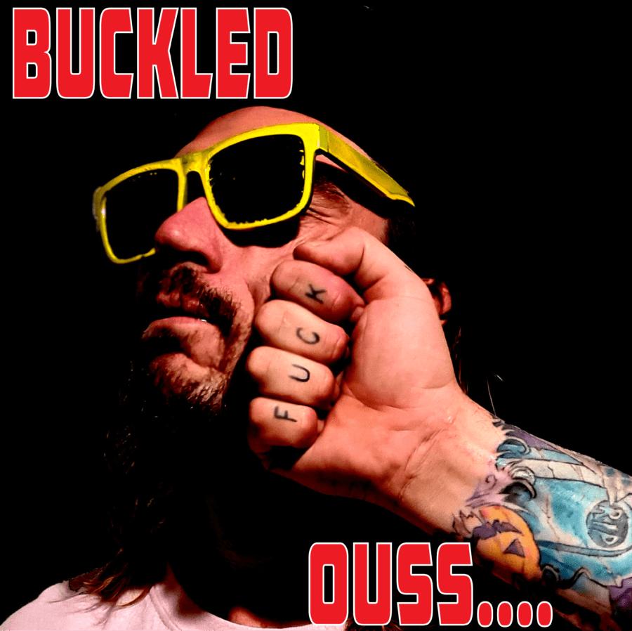 BUCKLED Drop EP