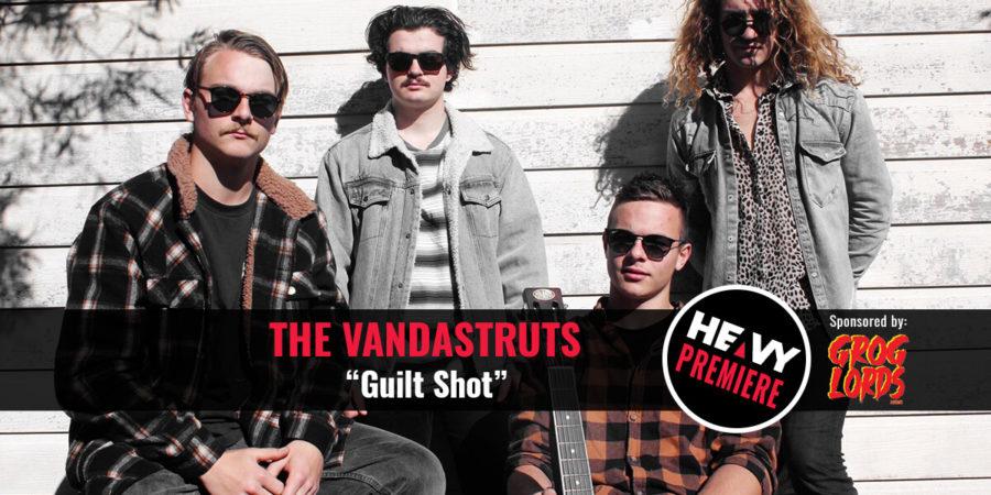 """Premiere: THE VANDASTRUTS """"Guilt Shot"""""""